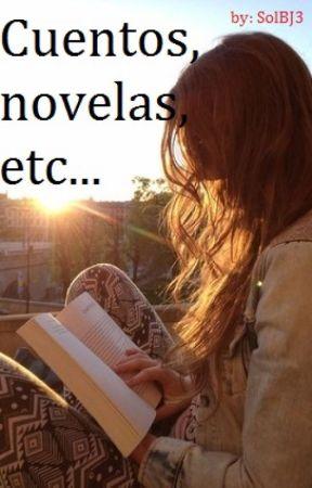 Cuentos, novelas, etc... by SolBj3