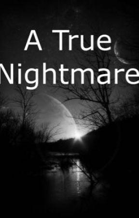 A true nightmare  by SherrySanchez6