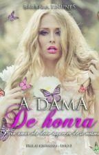 A dama de honra  by BarbaraPNunes
