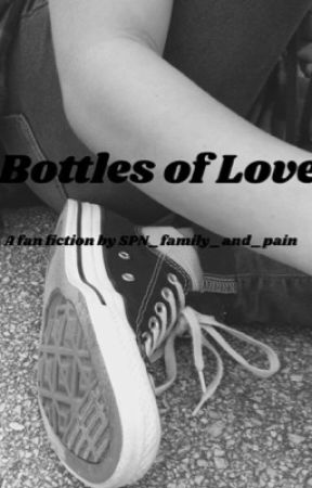 Bottles of Love: A Destiel Story by o0Raindrop0o