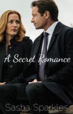 A Secret Romance (Gillovny Fanfiction) by Sasha_Sparkles