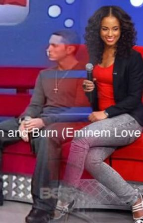 Crash and Burn (Eminem Love Story)  by Eminemandme39