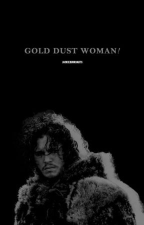 Gold Dust Woman ➵ Jon Snow by frombadlands