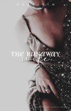 The Runaway Wife | Editing ✓ by whoiskim