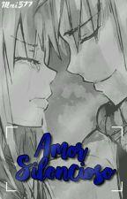 ||Amor Silencioso|| [Nalu©] by Shipper_Mai_