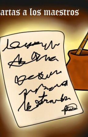 cartas a los maestros by LorenPea