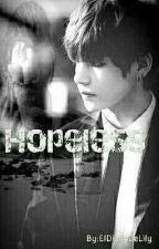 Hopeless. [ B T S ] by EldiariodeLily