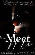 Meet Me by rodrigueslus