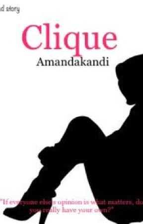 Clique by amandakandi
