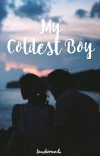 My Coldest Boy [COMPLETE] by foncnita