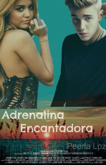 Adrenalina Encantadora [Justin Bieber] [Hot]