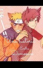 Naruto X Gaara: Una historia entre demonios  Yaoi by cianealejandra