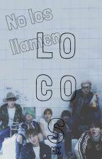 No los llamen LOCOS |Yoonmin| |Namjin| |Vhope| |Yugkook| by MkgiantBaby