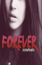Forever - الى الأبد  by schaefferaelita