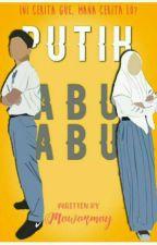 Putih Abu-Abu (Slow Update) by mawarmay
