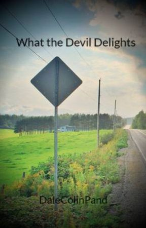 What the Devil Delights by DaleColinPand