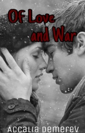 Of Love and War  by AccaliaDemerev
