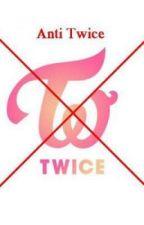 anti twice by Virutt0