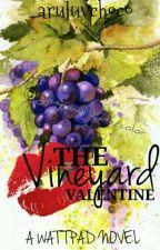 The Vineyard Valentine  by aruluvchoco