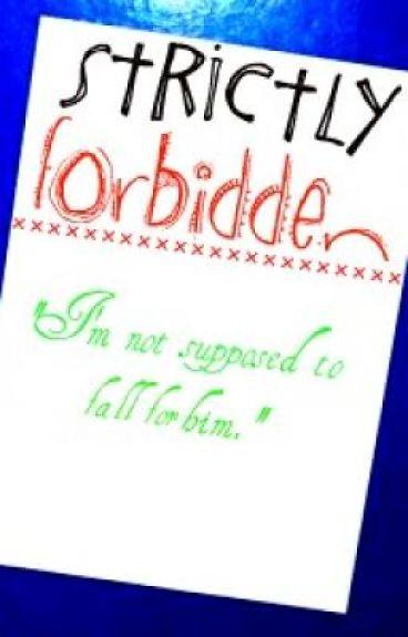 Strictly Forbidden: {ROMANCE}