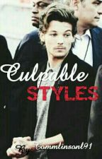 Culpable Styles [Larry Stylinson] by Tommlinsonl91