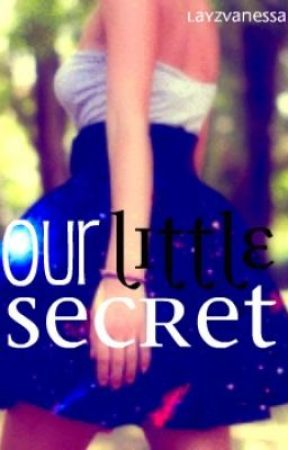 Our Little Secret by LalyzVanessa