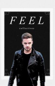Feel // l.p // short story by collectives