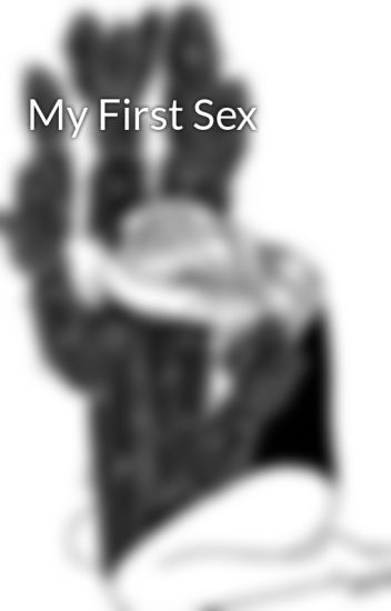 my first sex experience story