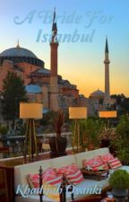 A Bride For Istanbul by KhadijahAdam
