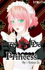 Sorry my dear Princess by Lica_Kawayru