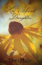 His Secret Daughter by BookMatic