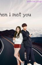 when i met you || sinkook fanfic (complete!) by yeochajingufan