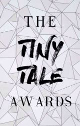 The Tiny Tale Awards [CLOSED] by TheTinyTaleAwards