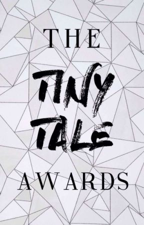 The Tiny Tale Awards [OPEN] by TheTinyTaleAwards