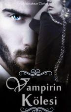 Vampirin Kölesi by AbdurrahmanTurkan