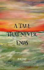 a tale that never ends by halfhole_freak