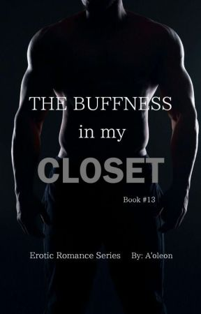 The Buffness In My Closet ( Book 13 ) by CocoaButterDior