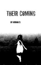 Their Coming  by ArianaDavis