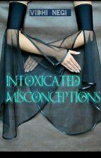 Intoxicated Addiction by vidhi_negi_