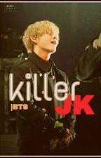 killer jk   BTS✔ by augstym