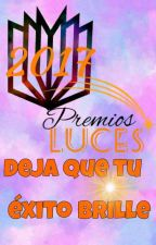 Premios Luces 2017 [Inscripciones Cerradas] by PremiosLuces