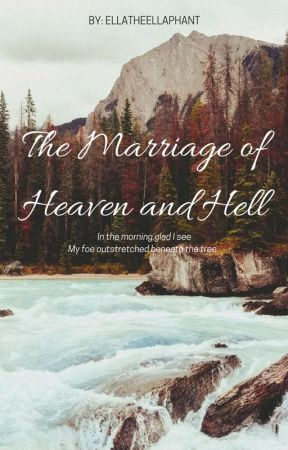 The Marriage of Heaven and Hell [2] by EllaTheEllaphant