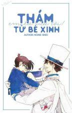 [Kaishin] Thám tử bé xinh em là của tôi ! by Kurosawa_Shiro