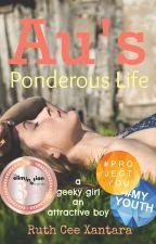 Au's Ponderous Life by bookwohm_27