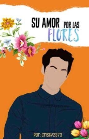Su amor por las flores  by Cristy2373