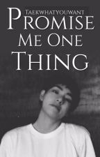 [editing] promise me one thing | j.jk ♥︎ k.th | by TaekWhatYouWant