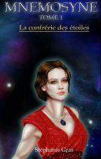 La confrérie des étoiles, tome 1 by Sahiane