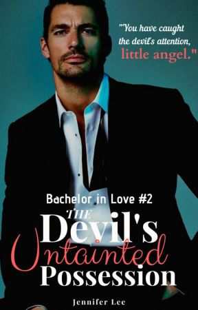 The Devil's Untainted Possession (English Version) [Bachelor in Love #2] by _thewhitebunny_