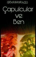 Çapulcular ve Ben  by BellaMackenzieBlack