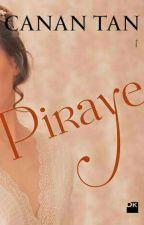 Piraye by elif345596
